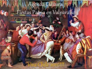 Agenda Cultural  Fiestas Patria en Valparaíso
