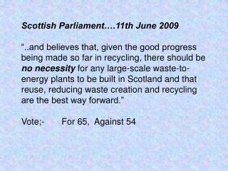 Scottish Parliament….11th June 2009