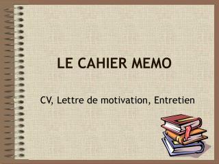 LE CAHIER MEMO
