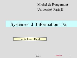 Systèmes  d'Information : 7a