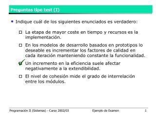 Preguntas tipo test (I)