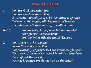 1.You are God we praise You You are Lord we thank You