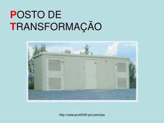P OSTO DE T RANSFORMAÇÃO