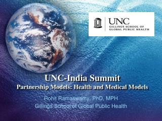 UNC-India Summit Partnership Models: Health and Medical Models