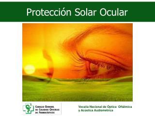 Protección Solar Ocular