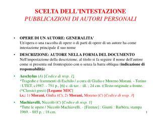 SCELTA DELLINTESTAZIONE PUBBLICAZIONI DI AUTORI PERSONALI