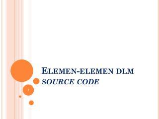 Elemen-elemen dlm  source code