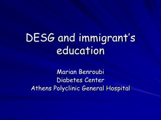 DESG and immigrant's education