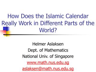 How Does the Islamic Calendar Really Work in Different Parts of the World