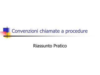Convenzioni chiamate a procedure