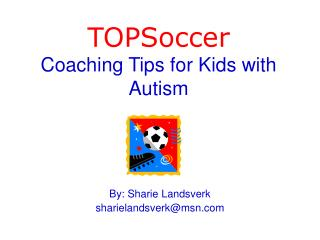 TOPSoccer Coaching Tips for Kids with Autism