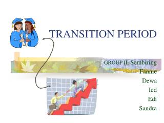 TRANSITION PERIOD