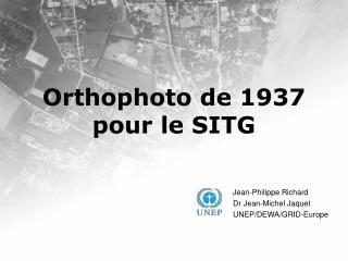 Orthophoto de 1937 pour le SITG