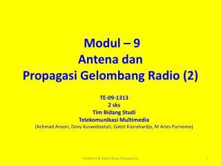 Modul � 9 Antena dan  Propagasi Gelombang Radio (2)