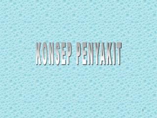 KONSEP PENYAKIT