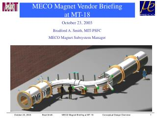 MECO Magnet Vendor Briefing  at MT-18