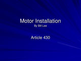 Motor Installation By Bill Lee