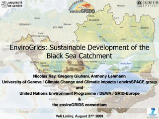 EnviroGrids : Sustainable Development of the Black Sea Catchment