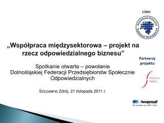"""""""Współpraca międzysektorowa – projekt na rzecz odpowiedzialnego biznesu"""""""