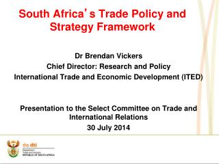 South Africa � s Trade Policy and Strategy Framework