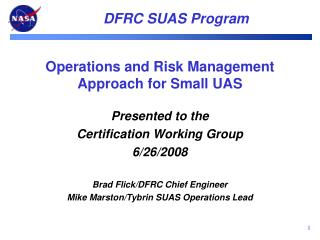 Operations and Risk Management Approach for Small UAS