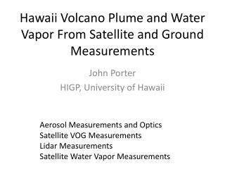 Hawaii Volcano Plume and Water Vapor From Satellite and Ground Measurements
