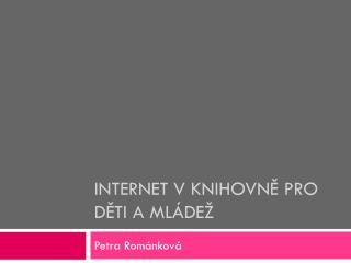 Internet v knihovně pro děti a mládež
