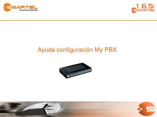 Ayuda configuración My PBX