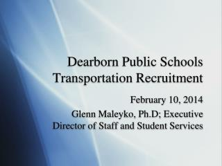 Dearborn Public Schools Transportation Recruitment