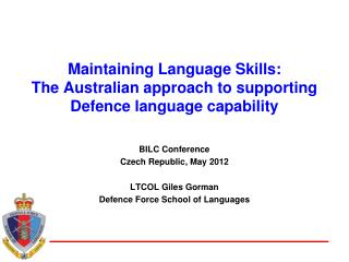 Maintaining Language Skills: The Australian approach to supporting Defence language capability