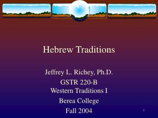Hebrew Traditions