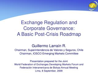 Exchange Regulation and  Corporate Governance:  A Basic Post-Crisis Roadmap