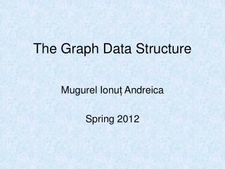 The Graph Data Structure