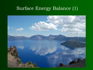 Surface Energy Balance 1