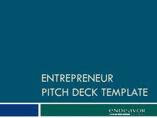 entrepreneur PITCH  DECK  TEMPLATE