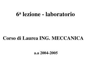 6 a  lezione - laboratorio