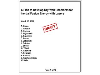 A Plan to Develop Dry Wall Chambers for  Inertial Fusion Energy with Lasers
