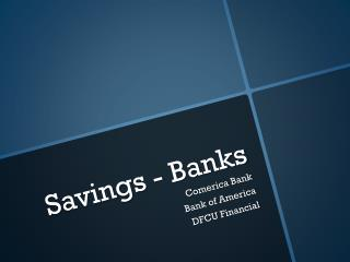Savings - Banks