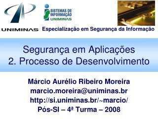 Segurança em Aplicações 2. Processo de Desenvolvimento