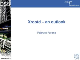 Xrootd – an outlook