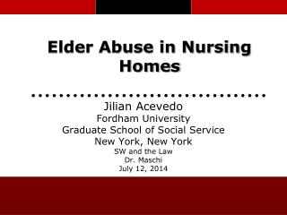 Elder Abuse in Nursing Homes