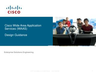 Cisco Wide Area Application Services WAAS  Design Guidance