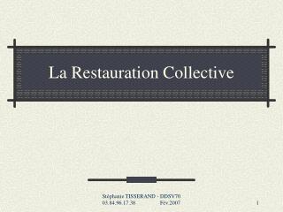 La Restauration Collective
