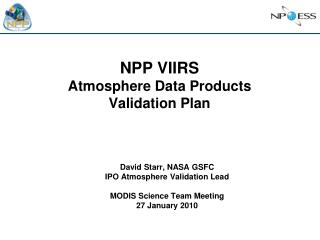 NPP VIIRS Atmosphere Data Products Validation Plan