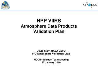 NPP VIIRS Atmosphere Data Products Validation Plan