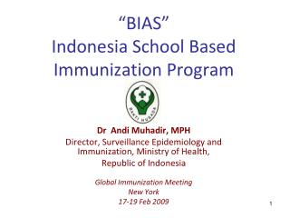 �BIAS�  Indonesia School Based Immunization Program