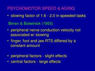 PSYCHOMOTOR SPEED & AGING