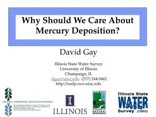 Why Should We Care About  Mercury Deposition?