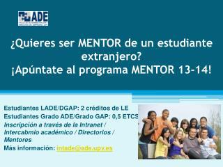 ¿Quieres ser MENTOR de un estudiante extranjero? ¡Apúntate al programa MENTOR 13-14!