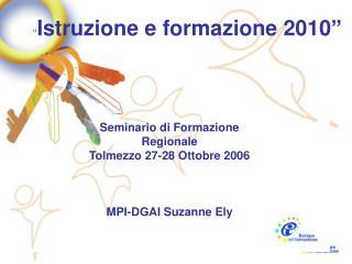 � Istruzione e formazione 2010�